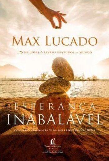 Esperança Inabalável - Livro Max Lucado