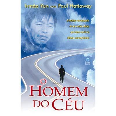 Homem do Céu - Livro Yun e Paul Hattaway