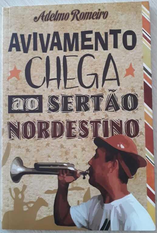 Livro Avivamento Chega Ao Sertão Nordestino Adelmo Romeiro