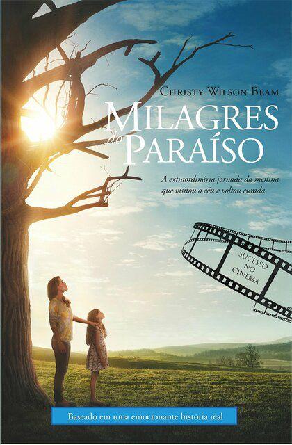 Milagres do Paraíso – Christy Wilson Beam