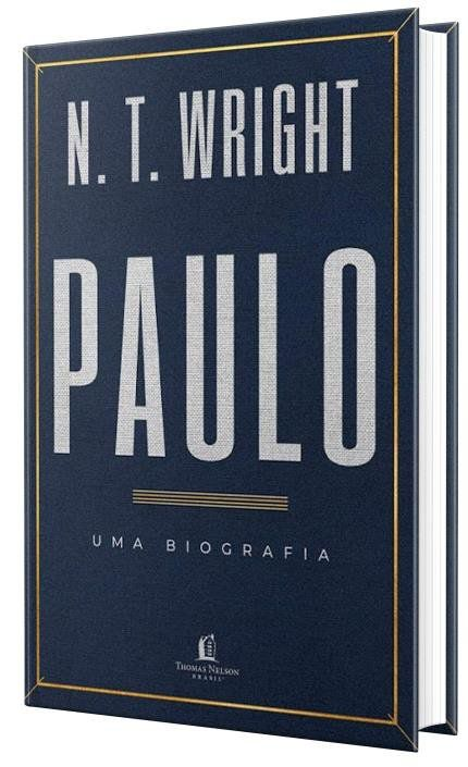 Paulo - Uma Biografia - N.T Wright