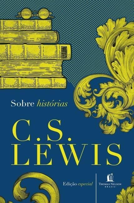 Sobre Histórias - Livro C.S Lewis