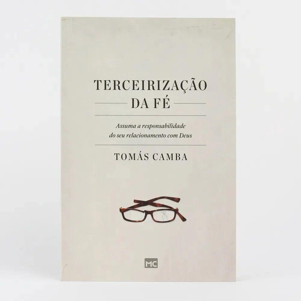 Terceirização da Fé - Tomás Camba