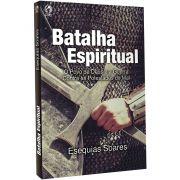 Livro Batalha Espiritual CPAD EBD - Esequias e Daniele Soares