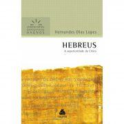 Livro Comentário Expositivo HEBREUS - Hernandes Dias Lopes