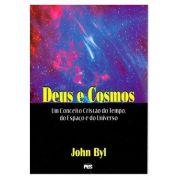Livro Deus e Cosmos - John Byl