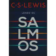 Livro Lendo os Salmos - C. S. Lewis