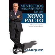 Livro Ministros Competentes de um Novo Pacto - Lucas Márquez