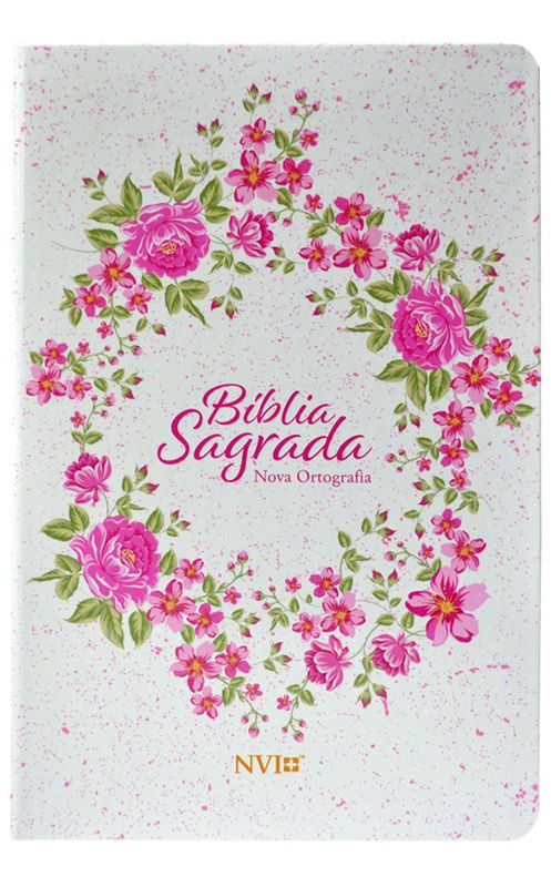 Bíblia NVI Nova Ortografia (Branca Floral)  - Livraria Betel
