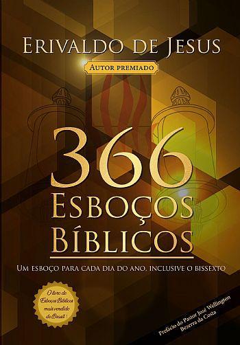 Livro 366 Esboços Bíblicos - Erivaldo de Jesus  - Livraria Betel