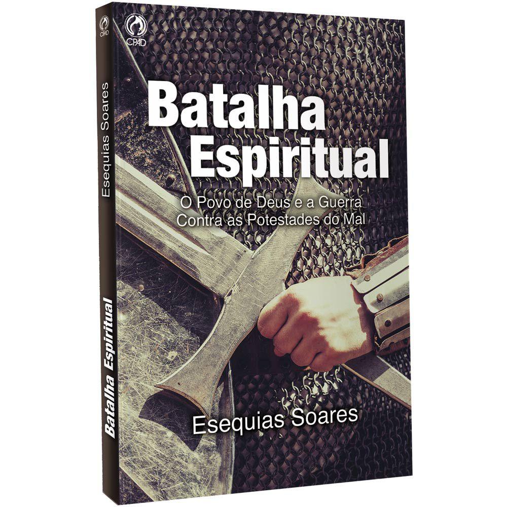 Livro Batalha Espiritual CPAD EBD - Esequias e Daniele Soares  - Livraria Betel