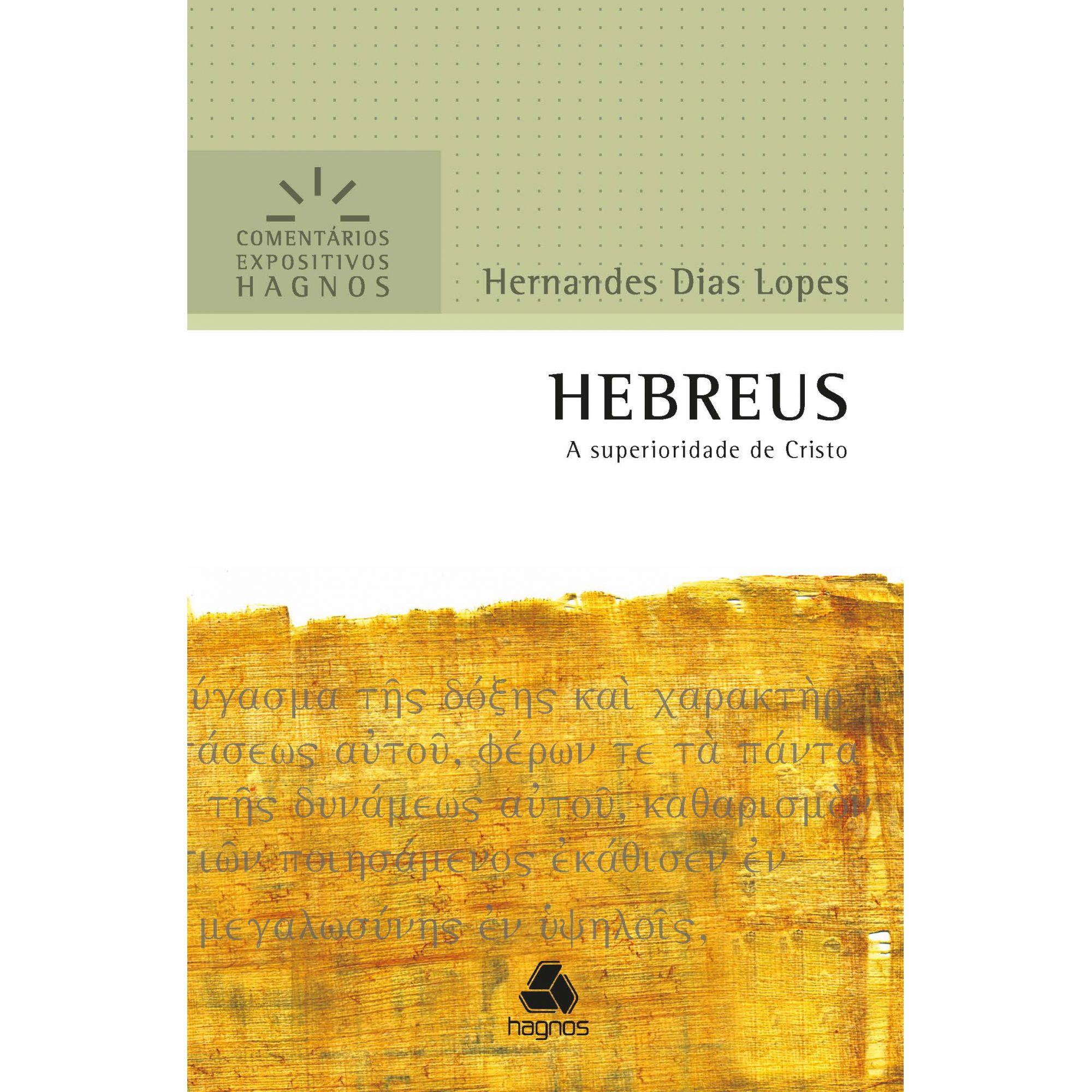 Livro Comentário Expositivo HEBREUS - Hernandes Dias Lopes  - Livraria Betel