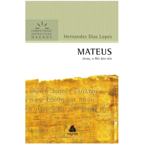 Livro Comentário Expositivo MATEUS - Hernandes Dias Lopes  - Livraria Betel