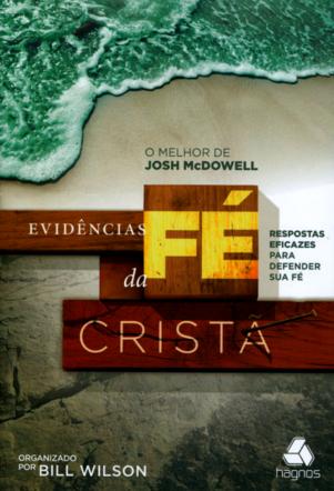 Livro Evidências da Fé Cristã - Josh McDowell  - Livraria Betel