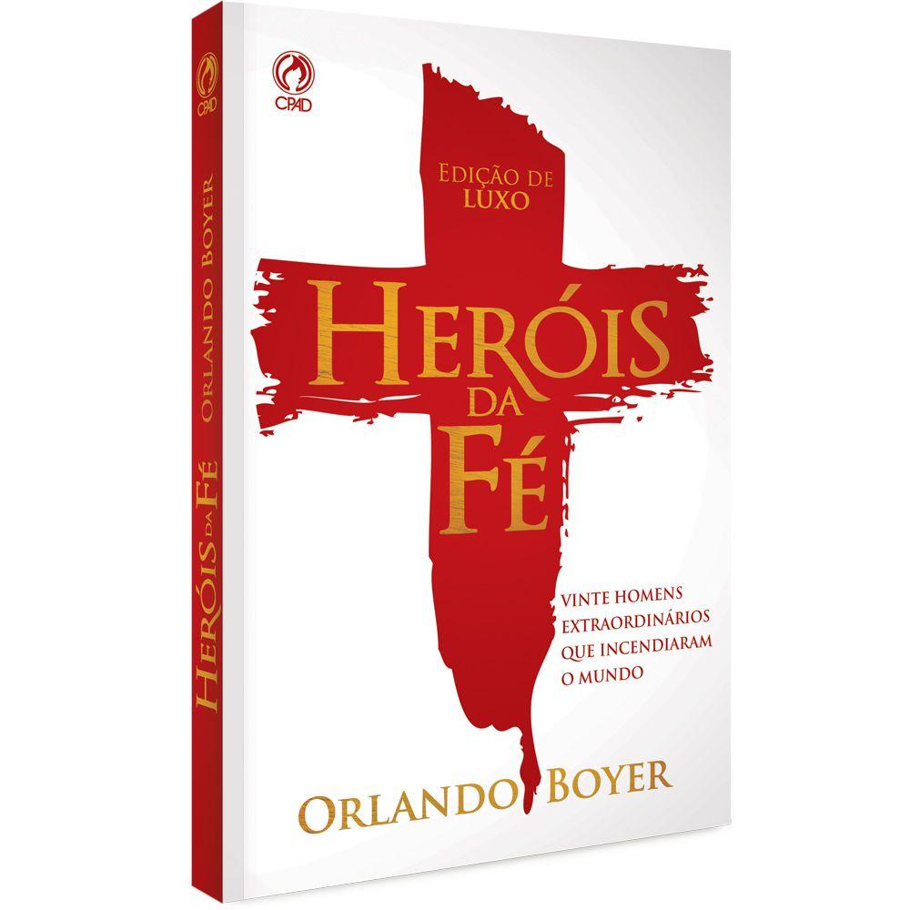 Livro Heróis da Fé - Orlando Boyer  - Livraria Betel