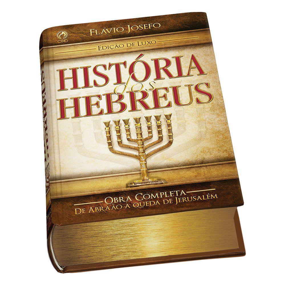 Livro História dos Hebreus - Flávio Josefo (Edição Luxo)  - Livraria Betel