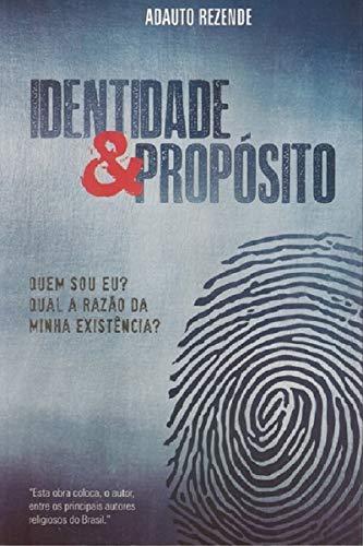 Livro Identidade e Propósito - Adauto Rezende  - Livraria Betel