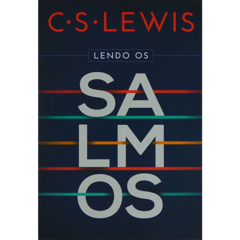 Livro Lendo os Salmos - C. S. Lewis  - Livraria Betel