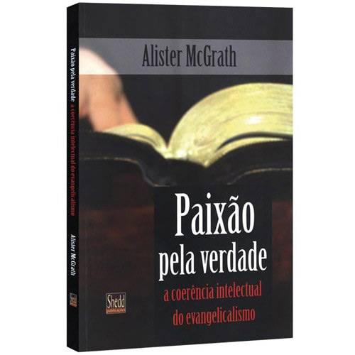 Livro Paixão pela Verdade - Alister McGrath  - Livraria Betel