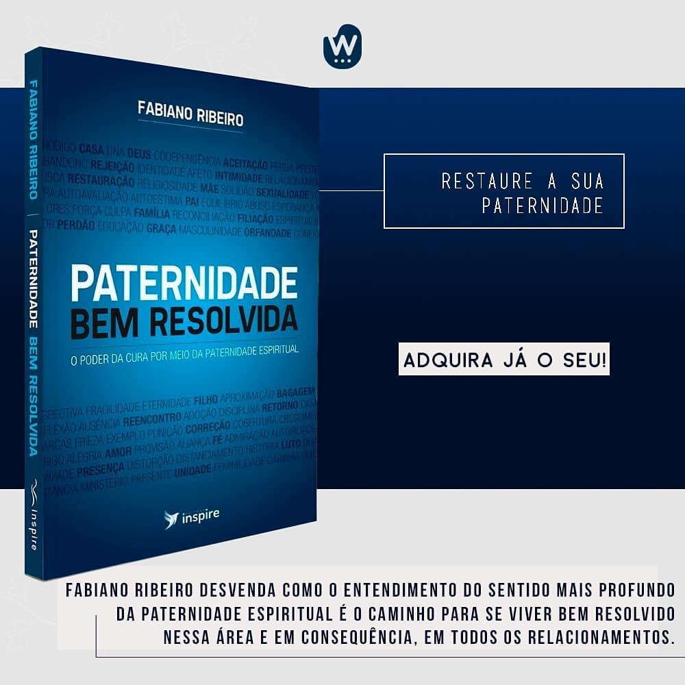 Livro Paternidade Bem Resolvida - Fabiano Ribeiro  - Livraria Betel