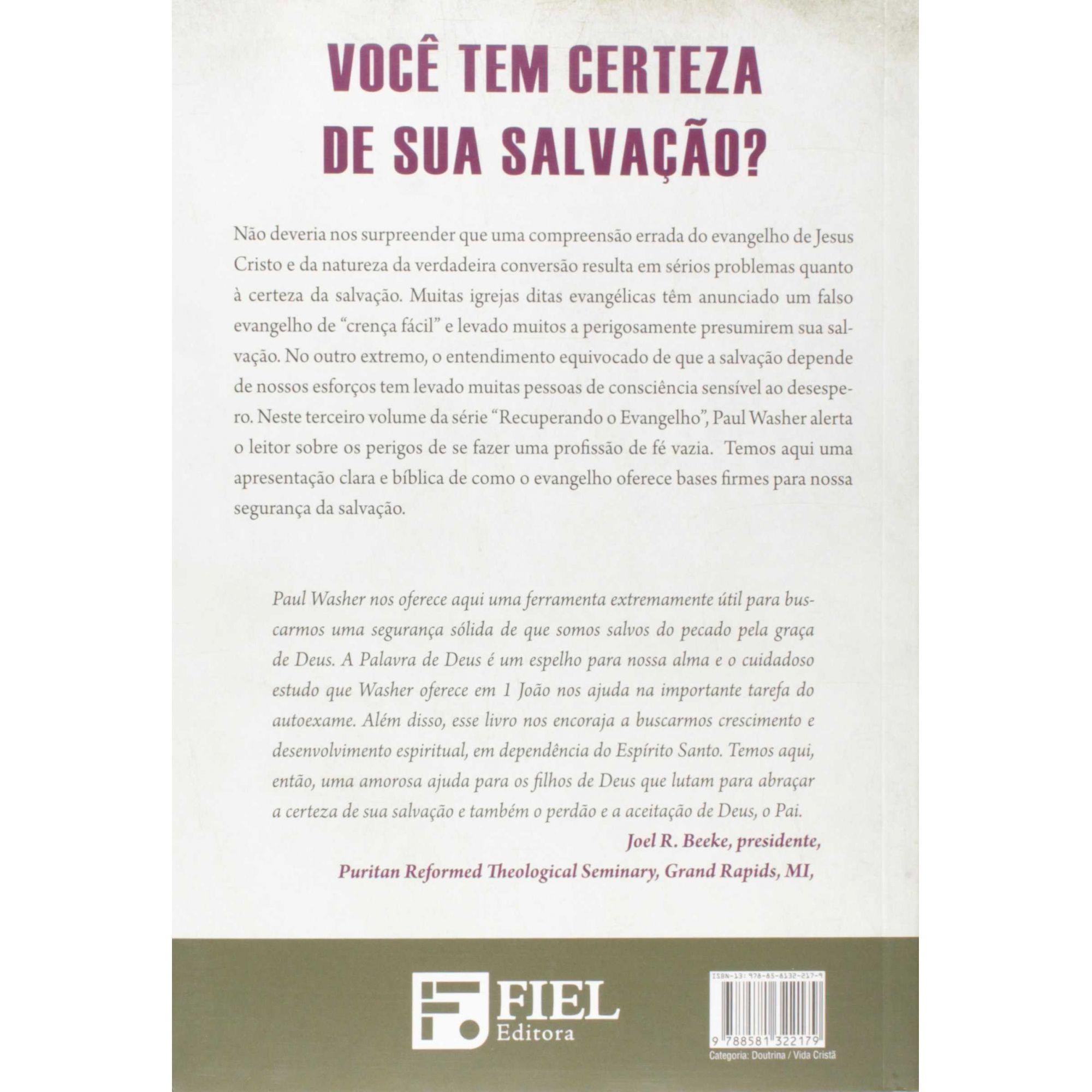 Livro Segurança e Advertências do Evangelho - Paul Washer  - Livraria Betel