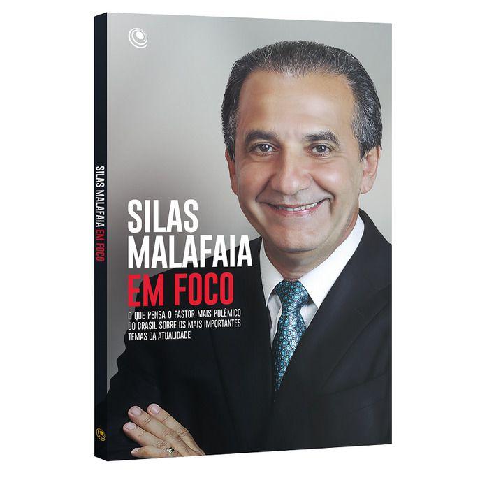 Livro Silas Malafaia Em Foco - Silas Malafaia  - Livraria Betel