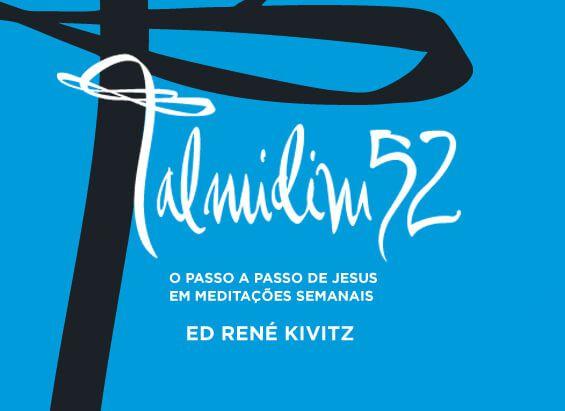 Livro Talmidim 52 - Ed René Kivitz  - Livraria Betel