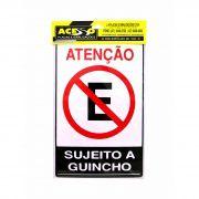 Placa Atenção Proibido Estacionar Sujeito a Guincho (E)