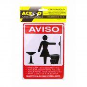 Placa Aviso Mantenha o Banheiro Feminino Limpo (E)