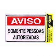 Placa de Aviso Somente Pessoas Autorizadas Cód.0139