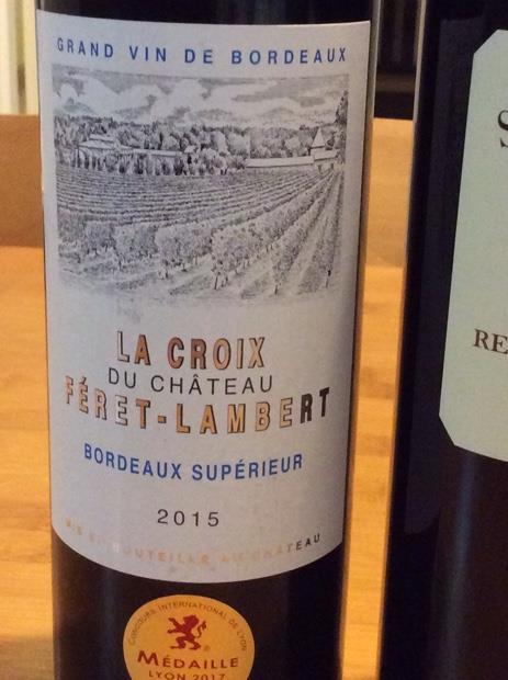 La Croix du Chateau Feret-Lambert Bordeaux Superieur 750ml