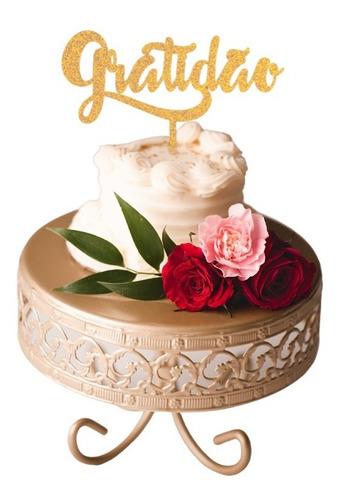 Topo De Bolo Gratidão Festa Casamento Noivado Dourado