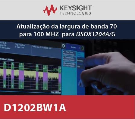 D1202BW1A - Atualização da largura de banda 70 para 100 MHz para DSOX1204A/G