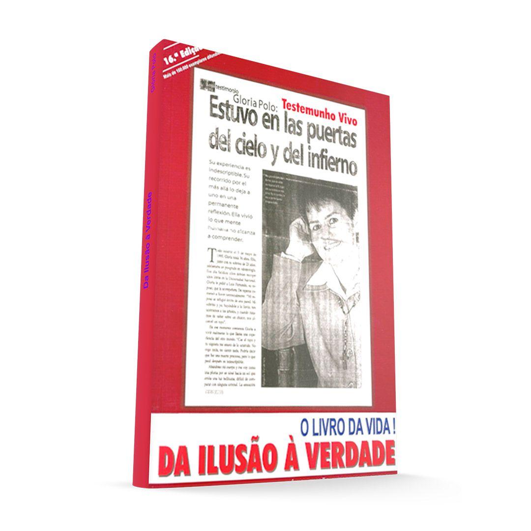 Gloria Polo - O Livro da Vida (Da ilusão à verdade)