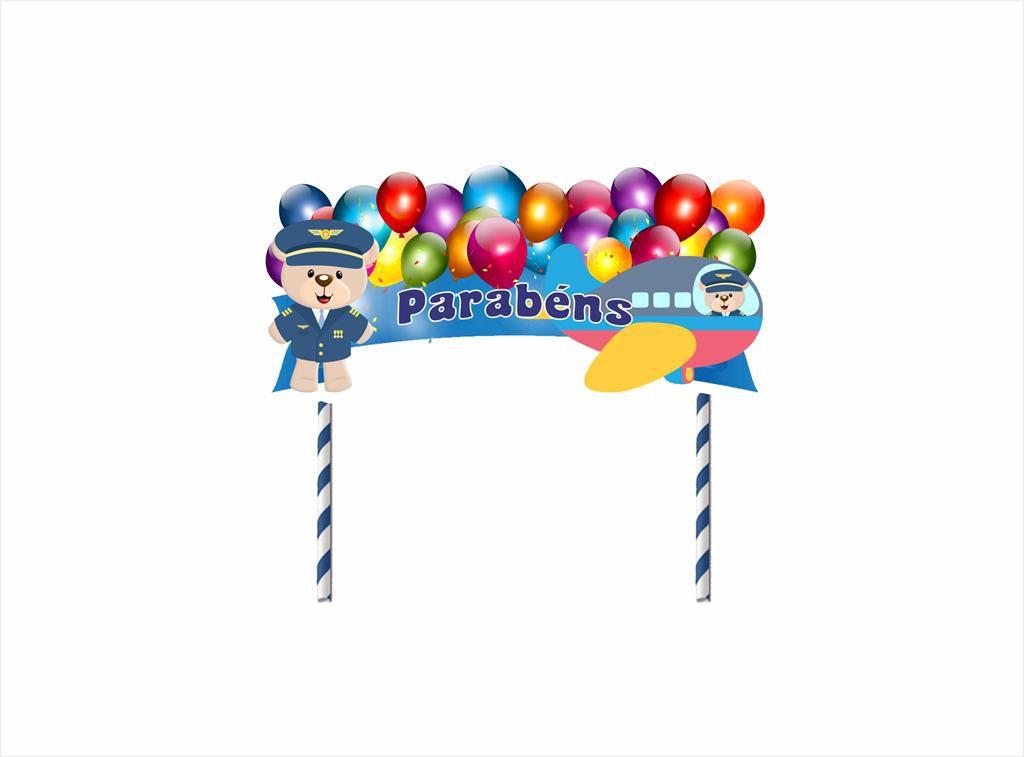 Kit topo de bolo, forminha, copinho e mini colher Ursinho Aviador