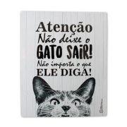 CatMyPet Placa Decorativa - Não Deixe o Gato Sair