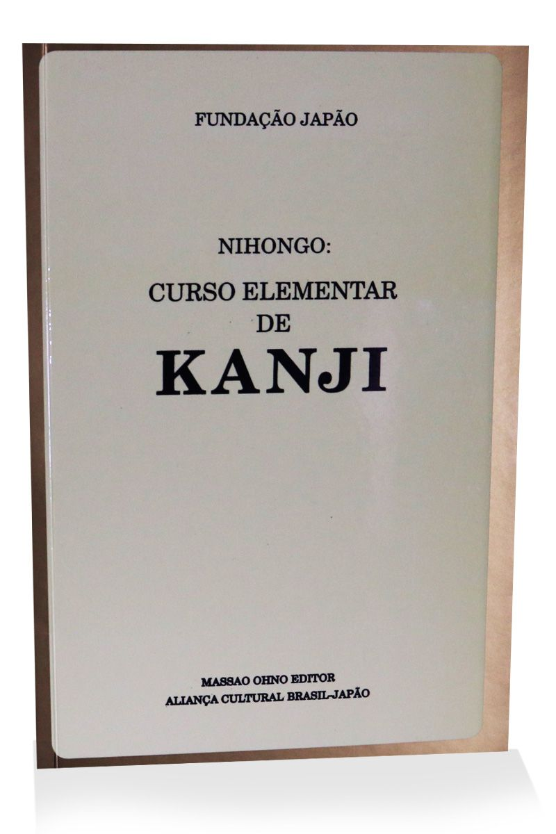 NIHONGO: Curso Elementar de Kanji