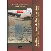Análise Forense de Documentos - Instrumentos de Escrita Manual e suas Tintas - Volume I <b>Autores: Magdalena Ezcurra Gondra - Goyo R. Grávalos</b>