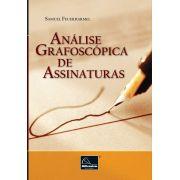 Analise Grafoscópica de Assinaturas <b>Autor: Samuel Feuerharmel</b>