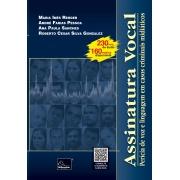 Assinatura Vocal Perícia de voz e linguagem em casos criminais midiáticos