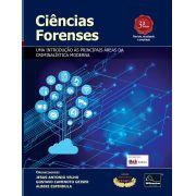 Ciências Forenses  - Uma Introdução às Principais áreas da Criminalístca 3ª Edição <b>Autores: Jesus Antonio Velho - Gustavo Caminoto Geiser - Alberi Espindula</b>