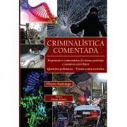 Criminalística Comentada <b>Autor: Elizeu Santiago</b>