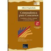 Criminalística para Concursos 2ª Edição <b>Autor: Alberi Espindula</b>