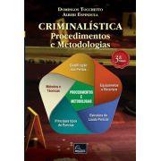 Criminalística: Procedimentos e Metodologias – 3ª Edição