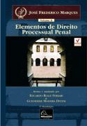 Elementos de Direito Processual Penal  - Vol II <b>Autor: José Frederico Marques - Atualizadores: Eduardo Reale Ferrari - Guilherme Madeira Dezem</b>