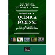 Fundamentos de Química Forense – Uma análise prática da química que soluciona crimes