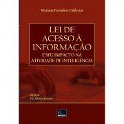 Lei de Acesso a Informação e seu Impacto na Atividade de  Inteligencia <b>Autor: Mariana Paranhos Calderon</b>