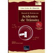 Manual de Perícias em Acidentes de Trânsito 2ª Edição <b>Autor: Lino Leite de Almeida</b>