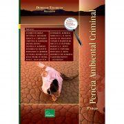 Perícia Ambiental Criminal 3ª Edição <b>Organizador: Domingos Tocchetto</b>
