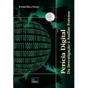 Perícia Digital - Da investigação à análise forense